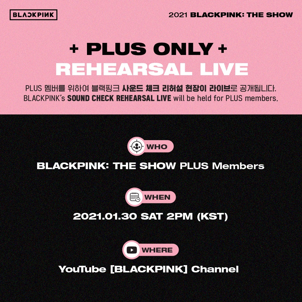 Attention➕PLUS➕members📢  #BLACKPINK is going to share a glimpse of their SOUND CHECK rehearsal one day before THE SHOW!   Join PLUS membership now to enjoy  → https://t.co/Zos677QAe4  #블랙핑크 #PALMSTAGE #THESHOW #LIVESTREAMCONCERT #YOUTUBEMUSIC #YOUTUBE #YG https://t.co/EcyIInmJwe