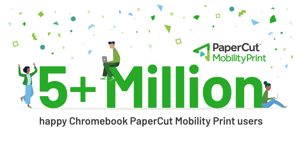 Can you believe it? 😱 We've reached 5 million Chromebooks users who love PaperCut Mobility Print! Don't miss out, download it today:  #GoogleCloudPrintAlternative #BYOD #EduTech