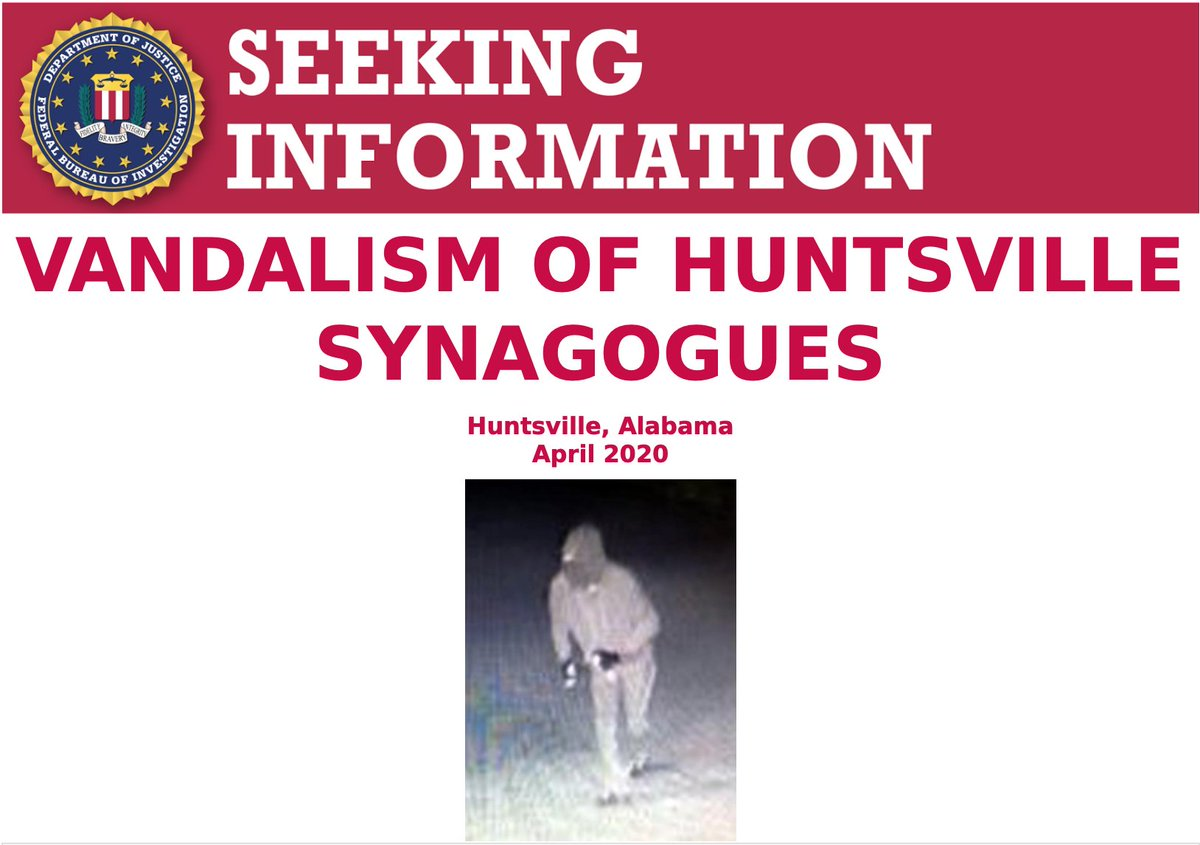 The #FBI is offering a reward of up to $15,000 for information leading to the arrest and conviction of the individual who vandalized two synagogues in April 2020 in Huntsville, Alabama. Call @FBIBirmingham at 256-539-1711 if you have a tip.