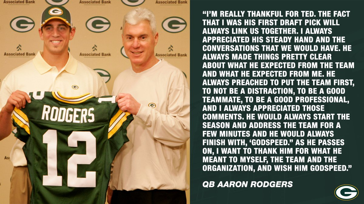 Replying to @packers: .@AaronRodgers12 on the passing of Ted Thompson