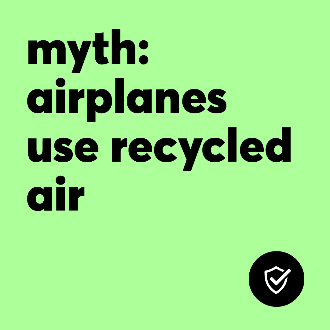 MYTH-BUSTED! 👊  The air inside of the plane is in fact fresh air. It is cycled through every 2 - 3 minutes and is filtered through a HEPA filter, which removes 99.99% of airborne particles, including viruses.   Learn more about cabin air: