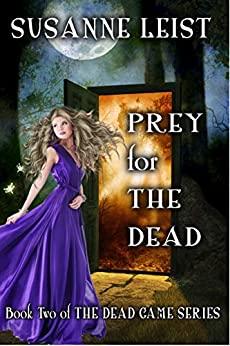 Susanne Leist            PREY for THE DEAD   A whirlwind starts this #paranormal with #vampire novel #BookReview #BookRecommendations  written   #Purchase