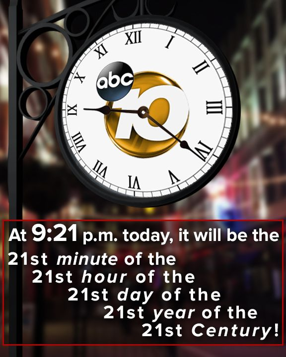HOW COOL ⏰ At 9:21 p.m. today, it will be the 21st minute, of the 21st hour, of the 21st day, of the 21st year, of the 21st century!