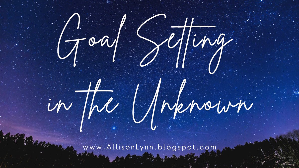 Goal Setting in the Unknown A helpful guide to #goalsetting in 2021:    #goals #StayHome #WorkFromHome #NewYearsResolutions #NewYearNewYou