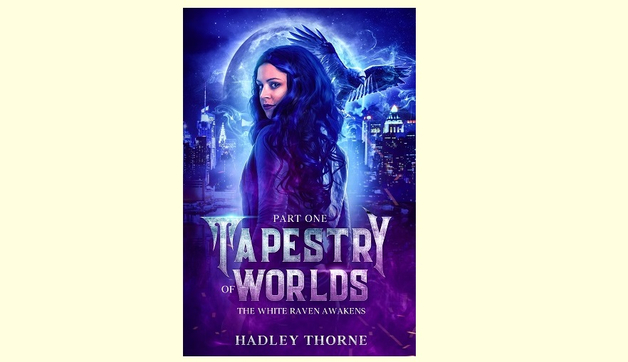Do you like a little magic with your pandemic? Tapestry of Worlds, Part I, the White Raven Awakens by @HadleyThorne  Exclusively on Amazon!    #darkfantasy #urbanfiction #corruption #sidhe #valkyries #vampires #pandemic #folklore #mythology