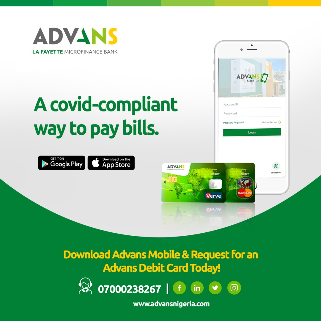 Call 07000238267 or send a WhatsApp message to 08151770000 for enquiries.  #PayBills #flatenthecurve #endcovid19 #Staysafe #AdvansMobile #FinancialInclusion #GrowingTogether #MaskUp