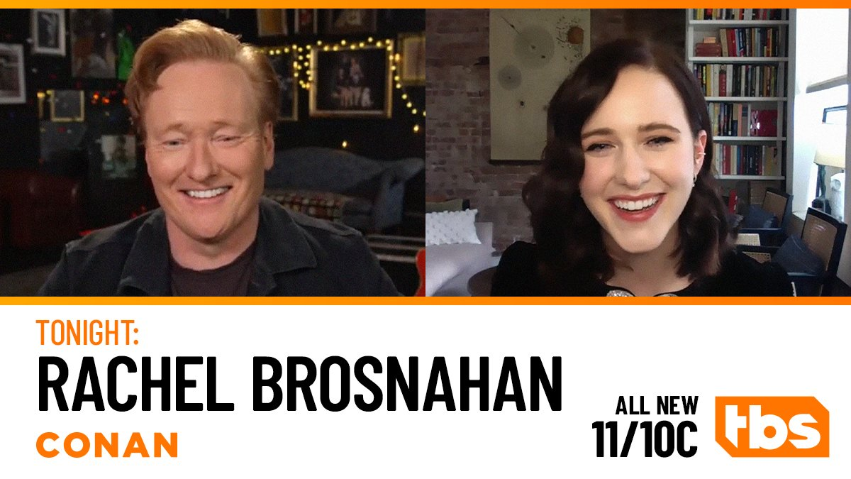 Replying to @TeamCoco: #MrsMaisel star @RachelBros is tonight's #CONAN guest! Tune in @ 11/10c on @TBSNetwork.