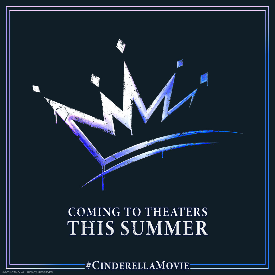 Your invitation awaits. ✨ #CinderellaMovie comes to theaters July 2021. 👑