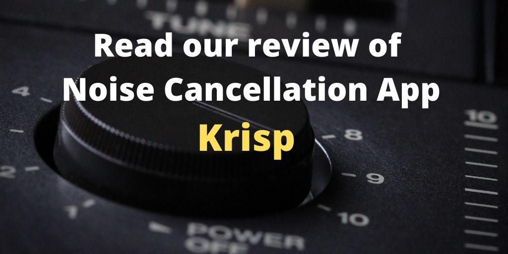 Krisp is a very effective Noise Cancellation App for remote working.  Read our review.  #COVID #remotework #remotejobs #remoteworking #staysafe #webinar #freelancer #wfh #digitalnomad #homeoffice #noise #projectmanagement #videoconference #zoom