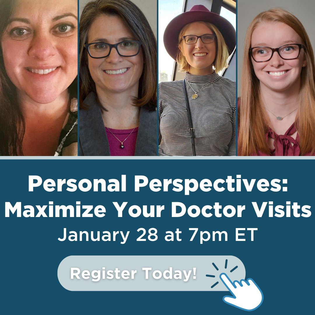 Get real world advice on how to maximize your doctor visits from people that have been in your shoes. Sign up for this webinar now: