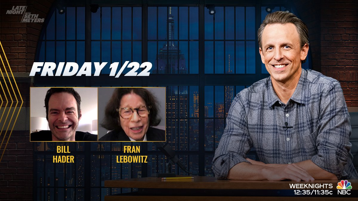 Tonight, @SethMeyers welcomes Bill Hader and Fran Lebowitz!