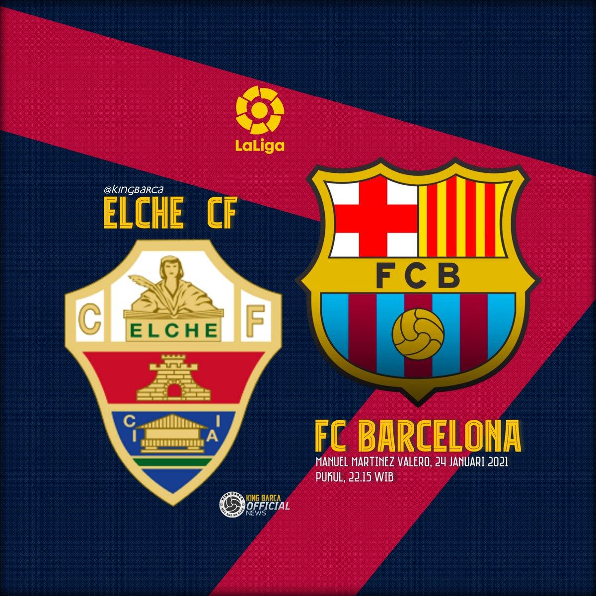 #NextMatch!!  🚩 #LaLiga Jornada 20 ⚽ Elche vs Barcelona 📅 Minggu, 24 Januari 2021 🕙 22:15 WIB 🏟 Martinez Valero 📺 BeIN Sport 1 / Streaming  #ForcaBarca #KingBarca