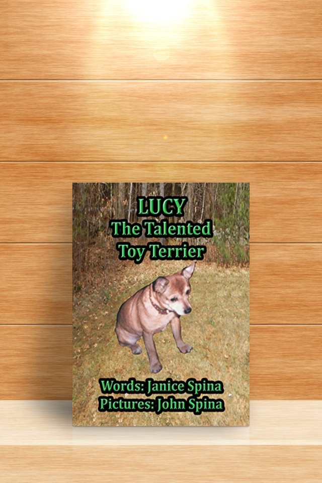 """Such a heartwarming tale! There's nothing to not like about this book. Grab a copy of """"Lucy the Talented Toy Terrier"""" now. #Lucy #dog #Mustread #children #booksforkids #animalstories  @janice_spina available at Amazon --> https://t.co/bTAxsakh2h https://t.co/lb5caD66Cp"""