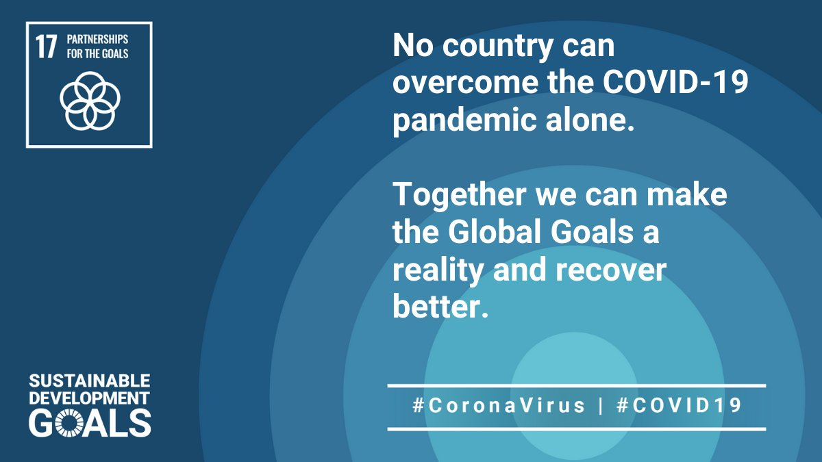 @GlobalGoalsUN: No country can overcome the #COVID19 pandemic alone. Global solidarity is not only a moral imperative, it is in everyone's interest.  Together we can make the #GlobalGoals a reality and recover better!
