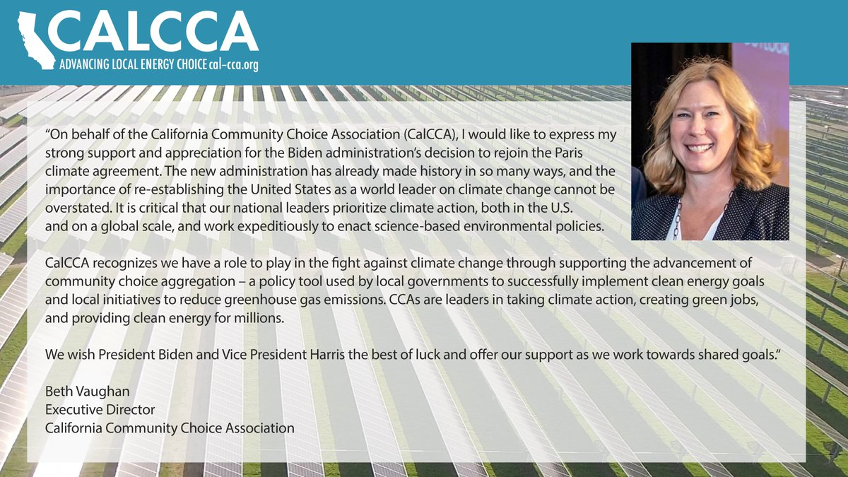 Statement from CalCCA's executive director, Beth Vaughan, expressing appreciation for @POTUS Joe Biden's decision to re-enter the #ParisAgreement. Looking forward to more #ClimateAction to come!