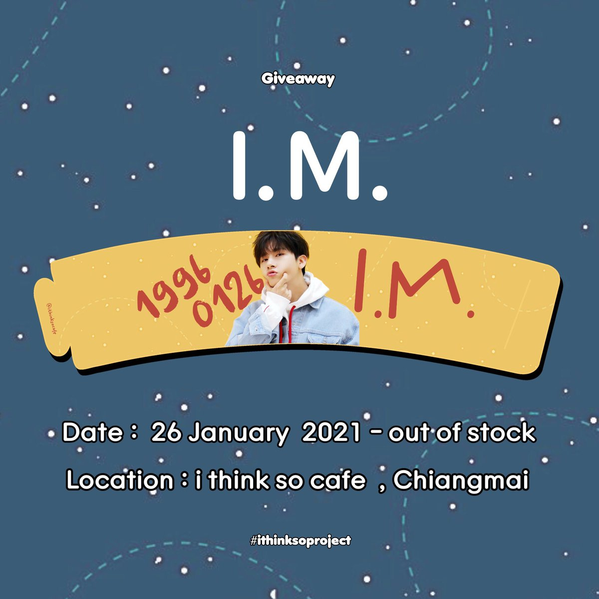 Giveaway Cupsleeve I.M.  📷 : #ithinksoproject  Date :  26  January 2021 - out of stock  Location : i think so cafe  Chiangmai   #IM #MONSTA_X #HAPPYIMDAY