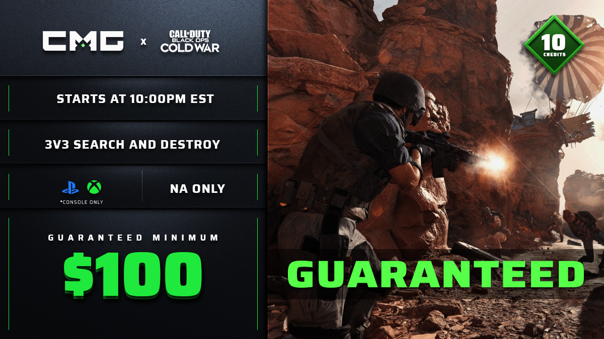 ⚔️ EXTENDED 10 MINUTES!! - 💸 CONSOLE ONLY $100 GUARANTEED💸  🎮 | 3v3 | Search and Destroy | Best of 1 💸 $100 GUARANTEED💸  Sign up now »   #BlackOpsColdWar #CMGEsports