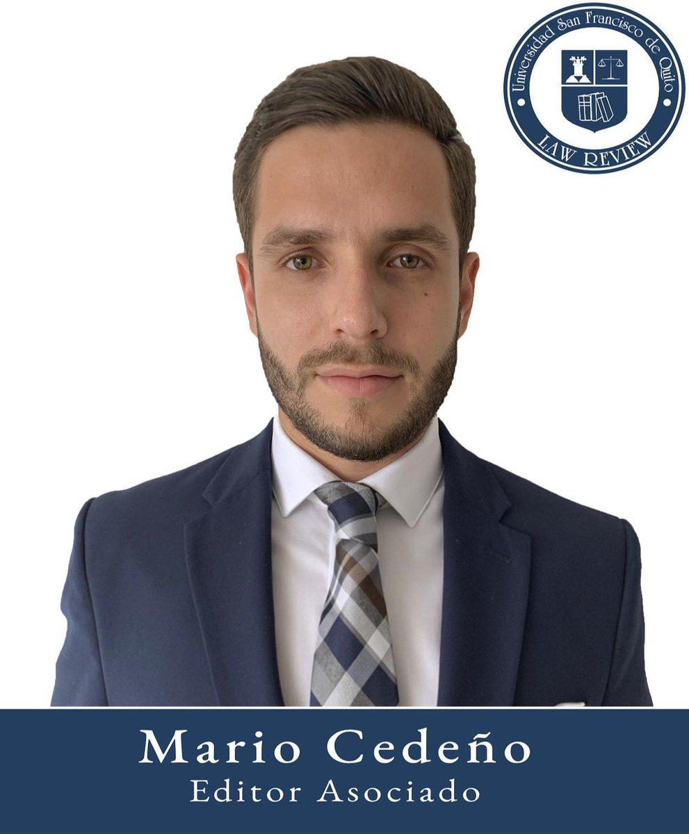 Mario Cedeño  Editor Asociado Egresado  Colegio de Jurisprudencia  Universidad San Francisco de Quito https://t.co/osGRAqapBK