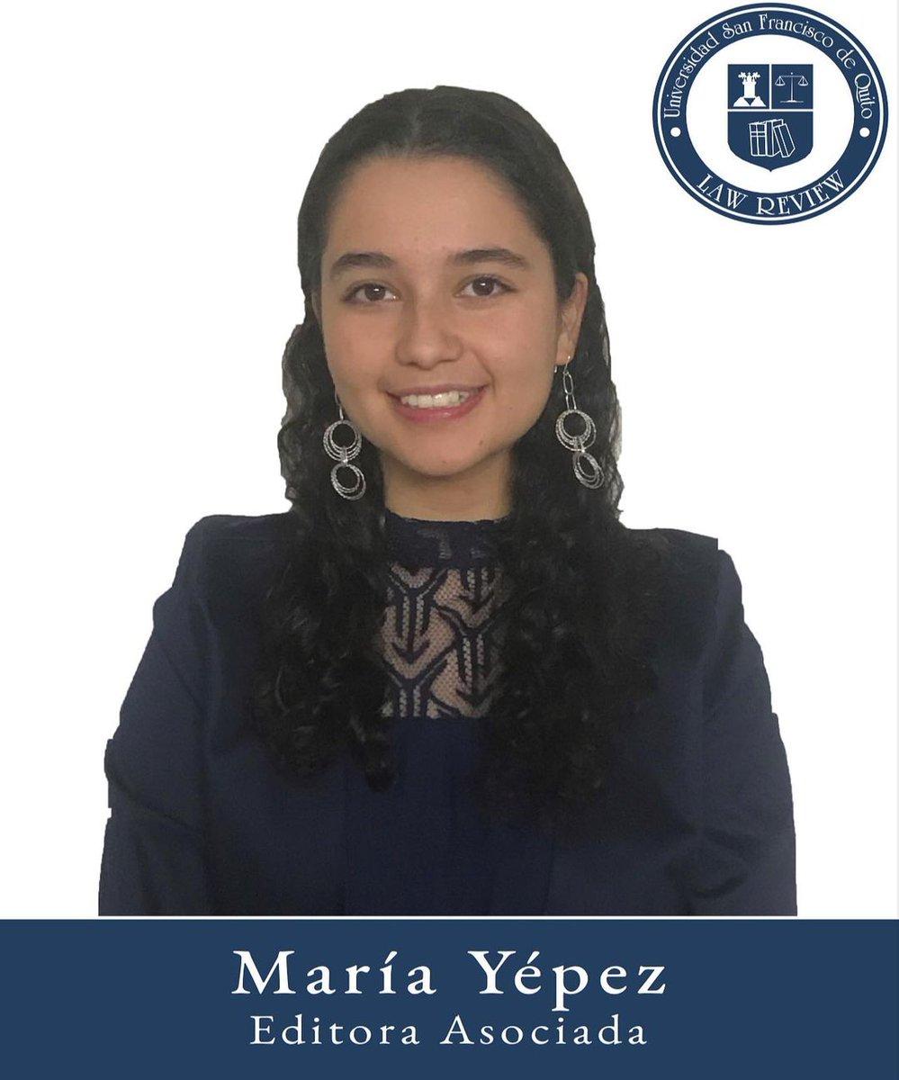 María Yépez Editora Asociada Octavo semestre  Colegio de Jurisprudencia  Universidad San Francisco de Quito https://t.co/x3Ds7lA7ug
