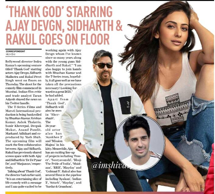 'Thank God' starting #AjayDevgn ,    #SidharthMalhotra & #RakulPreetSingh goes on floor   @SidMalhotra has started shooting for his upcoming film #ThankGod on Thursday. He took to Twitter to share the announcement.  @ajaydevgn @Rakulpreet  @Indra_kumar_9 @TSeries
