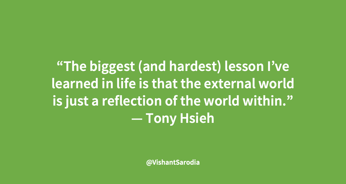 """The biggest (and hardest) lesson I've learned in life is that the external world is just a reflection of the world within.""  — Tony Hsieh . . . #FridayThought #FunFriday #Leadership #Management #LeadersQuote #Impact #Thought #WisdomQuote https://t.co/jiIs9R4tgg"