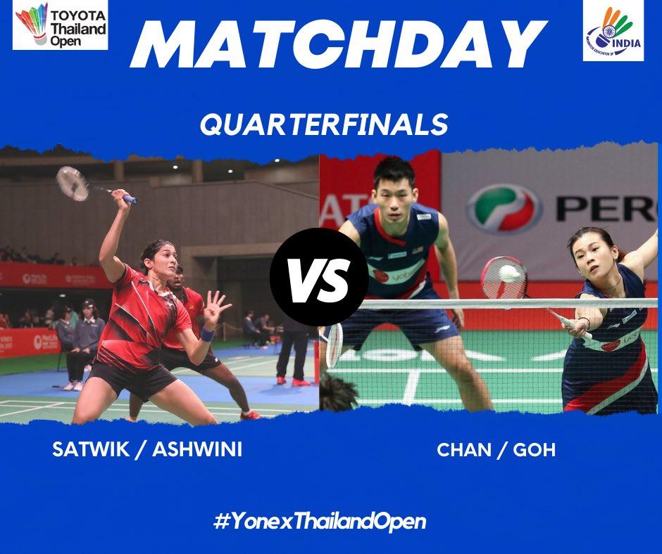 Coming Up! 🔜   🇮🇳 @satwiksairaj & @P9Ashwini  🆚 Chan & Goh 🇲🇾! 🔥  Good luck, champ! 💪  #ToyotaThailandOpen2021  #ToyotaThailandOpen  #ThailandOpen2021  #ThailandOpenSuper1000  #HSBCbadminton