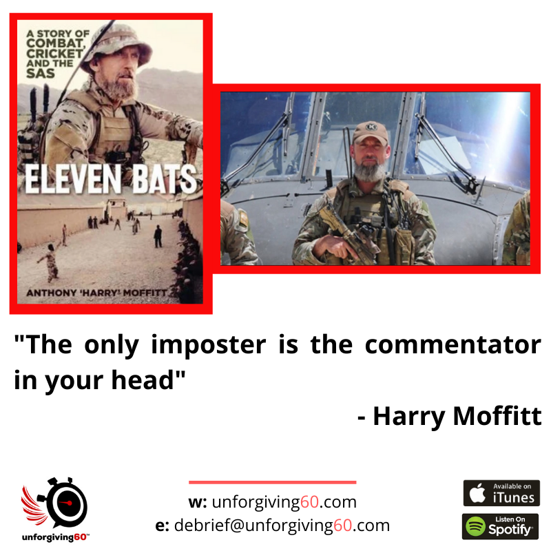 New Episode with 'Harry' Moffitt. His multiple tours in East Timor, Iraq and Afghanistan in the SAS were coupled with his other love - cricket!    #unforgiving60 #podcast on #specialoperations #SAS #highperformance #psychology #leadership