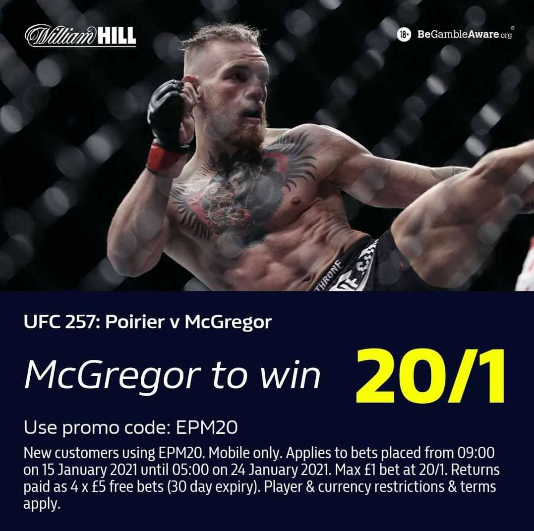 WilliamHill Enhanced Odds #UFC257  Dustin Poirier Vs Conor McGregor  🔵New Customers❗️Mobile Only❗️ 🔵Use Promo code:❗️EPM20❗️ 🔵McGregor to win @ 20/1 🔵Offer Link below 🔸https://t.co/taG2HGJ1lO  18+ T&Cs Apply Gamble Responsibly #McGregorPoirier #McGregor #UFC'2 https://t.co/yA1KLy9ki4