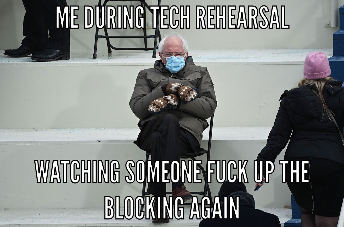 The director / stage manger in all of us... . . #theatre #theatrelife #theatrememes #directorslife #director #stagemanagerlife #stagemanager #blocking #techrehearsal #sounddesignerlife #lightingdesignerlife #actorslife #actors #berniesandersmemes #berniesanders #berniememes