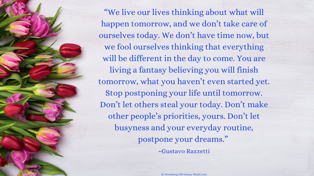 """#FridayMorning """"We live our lives thinking about what will happen tomorrow, and we don't take care of ourselves today...stop postponing your life until tomorrow. Don't let others steal your today..."""". #Priorities #SelfCare #SayNo #Focus #SelfDiscipline #DoTheWork #GustavoRazzetti"""