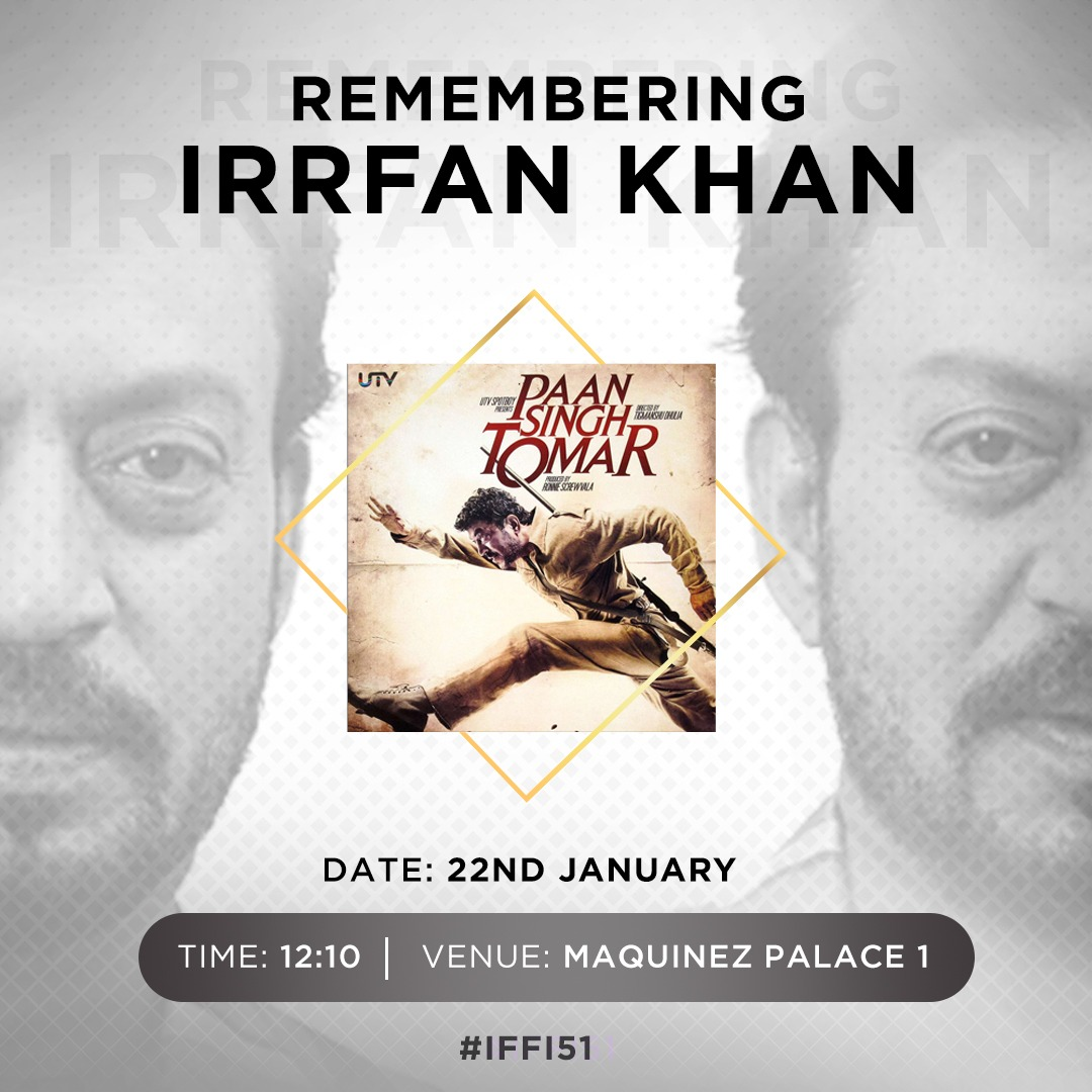 REMEMBERING #IRRFAN... #IFFI51 pays homage to the legendary #IrrfanKhan by showcasing #PaanSinghTomar today. @iffigoa