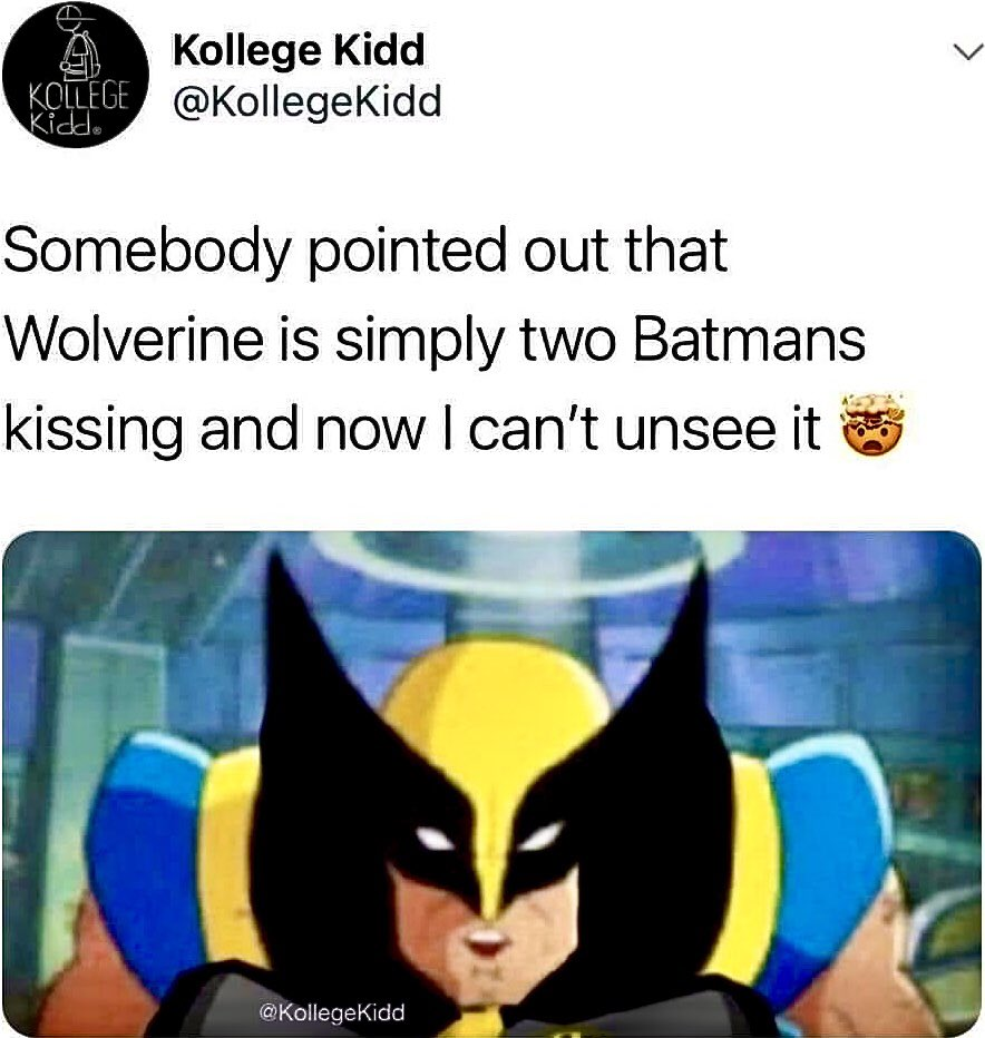 Yup, I will always see that image now. #wolverine #batman #kissing #kiss #lol #kisses #smooch #image #cant #be #unseen #cartoon #superhero #lmao #humour #humor #image #funnymemes #laughing #hilarious #smile #smiling #laugh #laughing #laughter