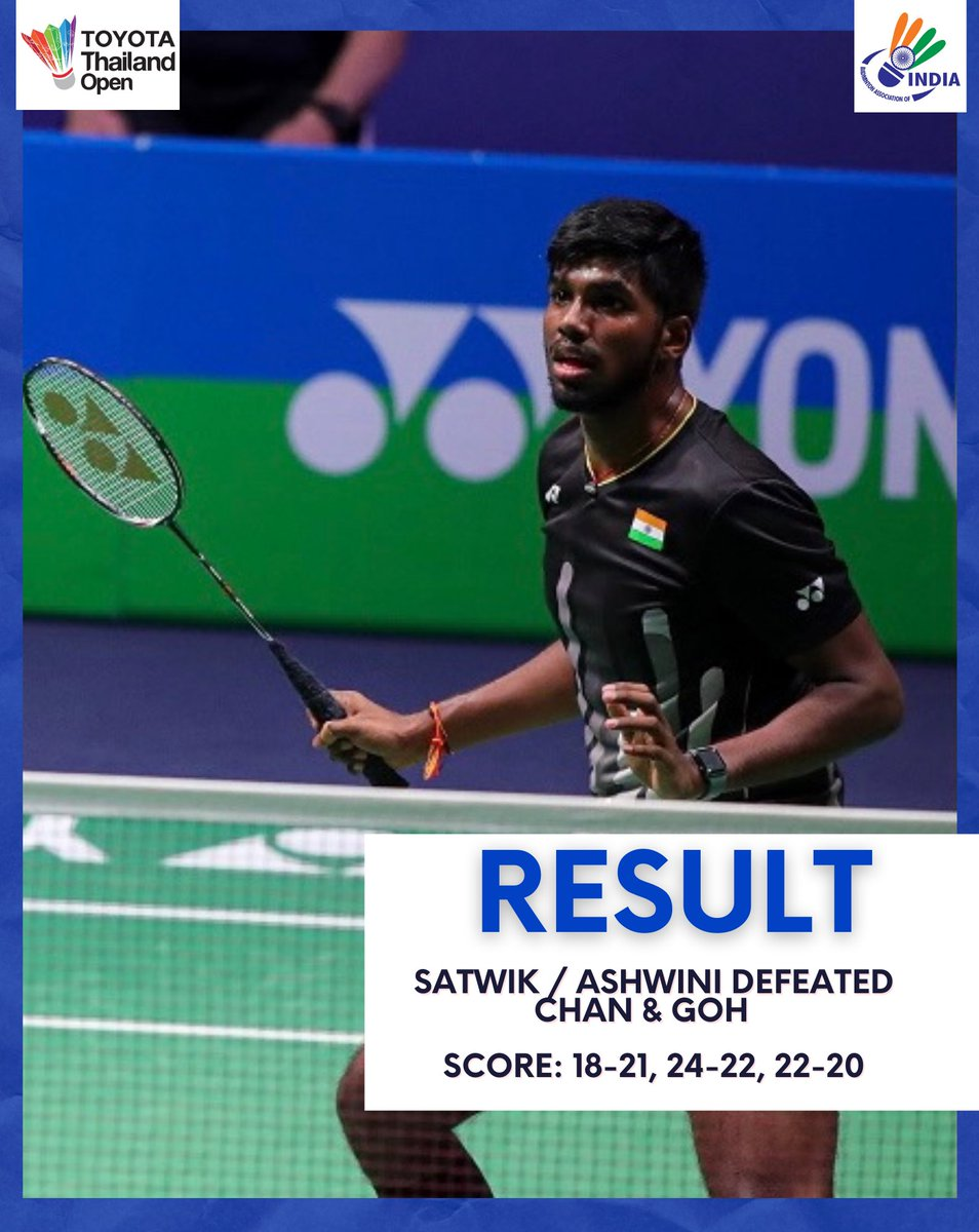 🇮🇳@satwiksairaj & @P9Ashwini fought tooth and nail to pack 2016 Olympic Silver medallists and World No. 7 in the QF of #ToyotaThailandOpen. They marches to SF.🔥  Finas Score: 18-21, 24-22, 22-20.  Well done, champs!💪  #ToyotaThailandOpen  #ThailandOpenSuper1000  #HSBCbadminton