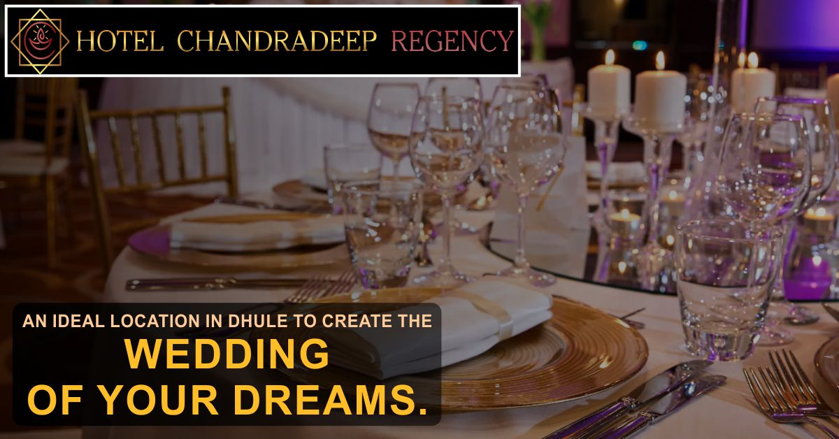 AN IDEAL LOCATION IN DHULE TO CREATE THE WEDDING OF YOUR DREAMS. Hotel Chandradeep Regency For Call: +91 7059499997 / 7059599997 Near Chittod Chowfully, Surat Bypass, Dhule #thehotelchandradeepregency #hotelchandradeepregency #3Star #Family #veg_nonveg #Restaurant #Bar #Dhule
