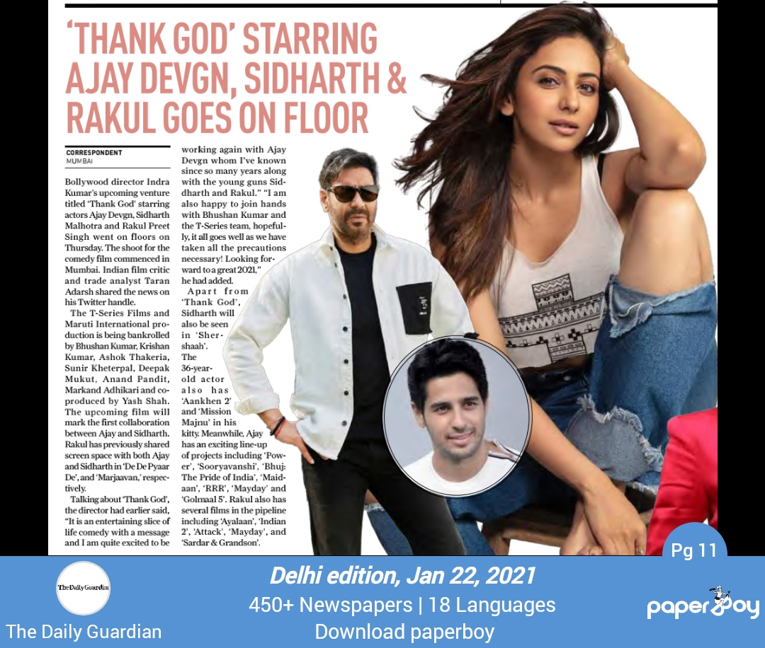 'THANK GOD' starring Ajay Devgn, Sidharth & Rakul goes on floor.  Page Link :    #Bollywood #ThankGod  @ajaydevgn @Rakulpreet @SidMalhotra #updates #upcoming #movie #Indianmovie  #newspaper #TheDailyGuardian