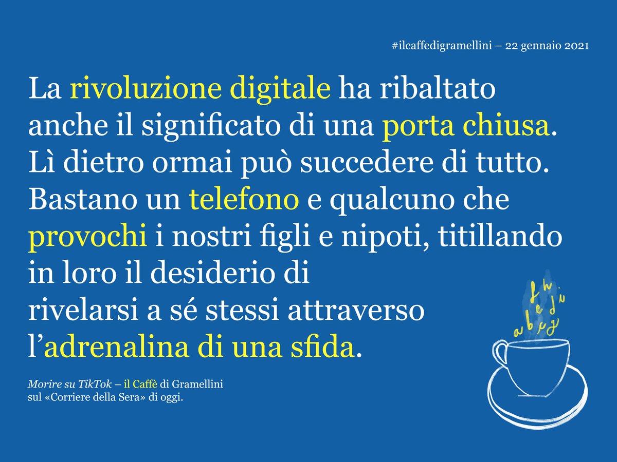 «Morire su TikTok»: #ilcaffedigramellini sul @Corriere di #venerdì #22gennaio.