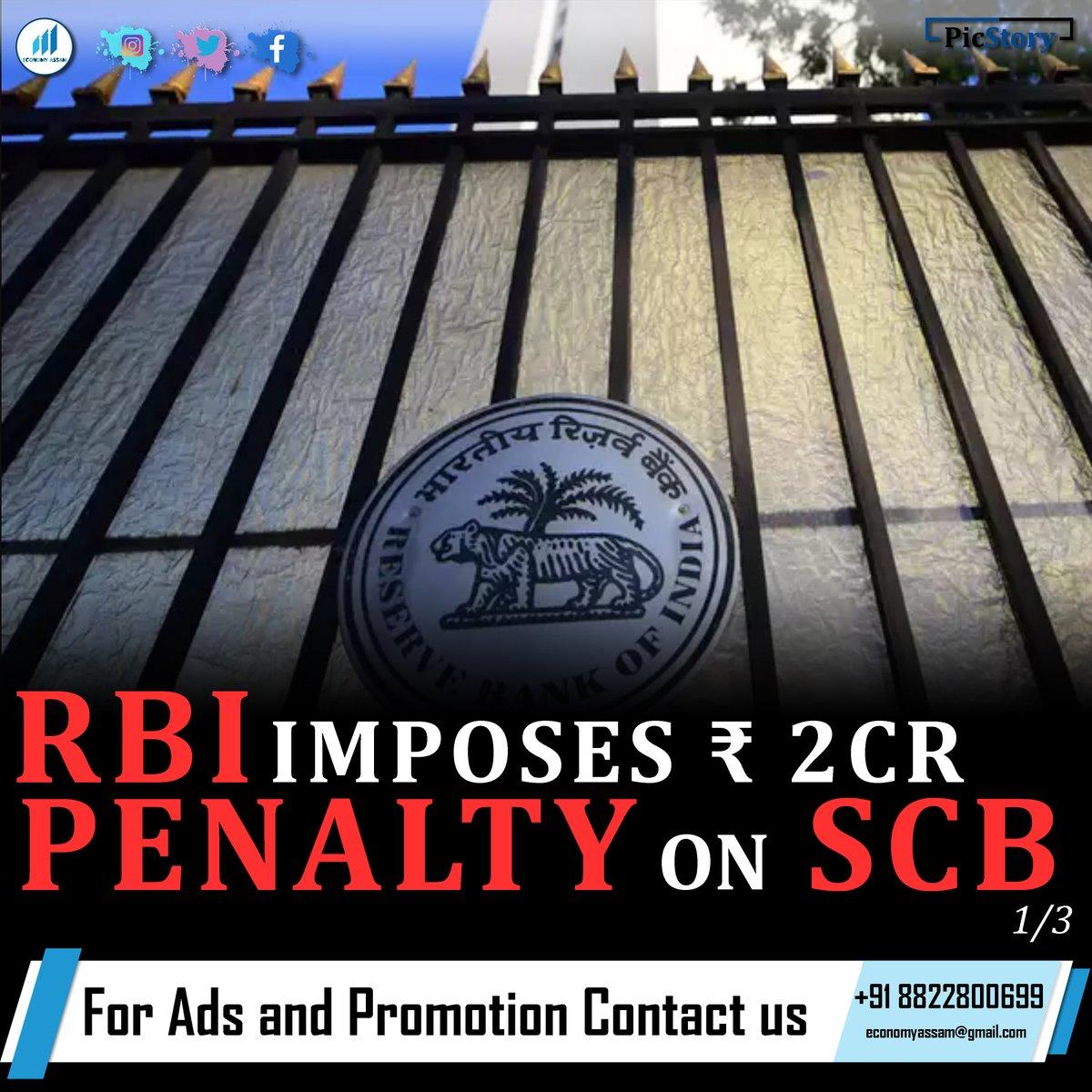 RBI imposes ₹ 2cr Penalty on SCB  #penalty #rbi #standardchartered #india #picstory #economyassam #ReserveBankofIndia #ReserveBank