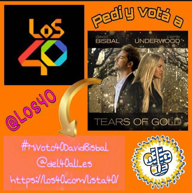 Dejamos nuestro voto   para #TearsOfGold de @davidbisbal y @carrieunderwood @los40 @del40al1_es #del40al1CocaCola #MiVoto40DavidBisbal  @UniversalSpain @FCDavidBisbalUY  #FCDavidBisbalUruguay