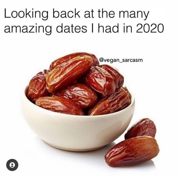 Oh 2020  🤣🤦🏽‍♀️   #2020wrapped #dates
