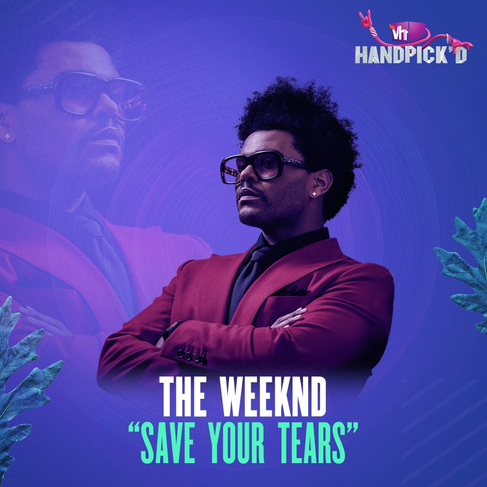Save Your Tears, we're bringing you @theweeknd's latest track, only on #Vh1Handpickd.   #Vh1India #GetWithIt