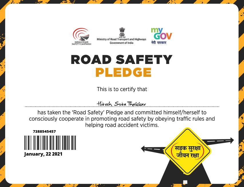 Took the #RoadSafetyPledge 2021!  I thanks @MORTHIndia @MORTHRoadSafety & @mygovindia. 🇮🇳🙏👍🚦🚗  #RoadSafetyWeek  #RoadSafetyPledge2021 #RoadSafetyMonth  Obey #TrafficRules ☑ #January  #IndianRoadSafetyCampaign  #सड़क_सुरक्षा_जीवन_रक्षा