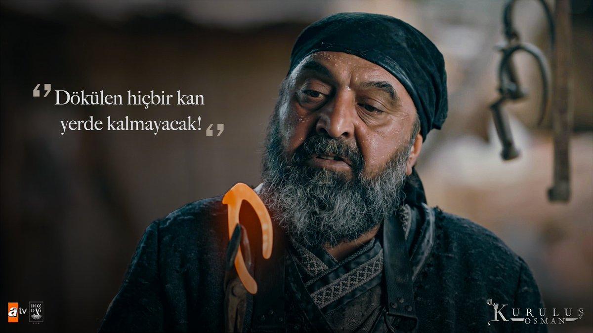 """""""Dökülen hiçbir kan yerde kalmayacak!"""" #DemirciDavud   #KuruluşOsman    @bozdagfilm @atvcomtr"""
