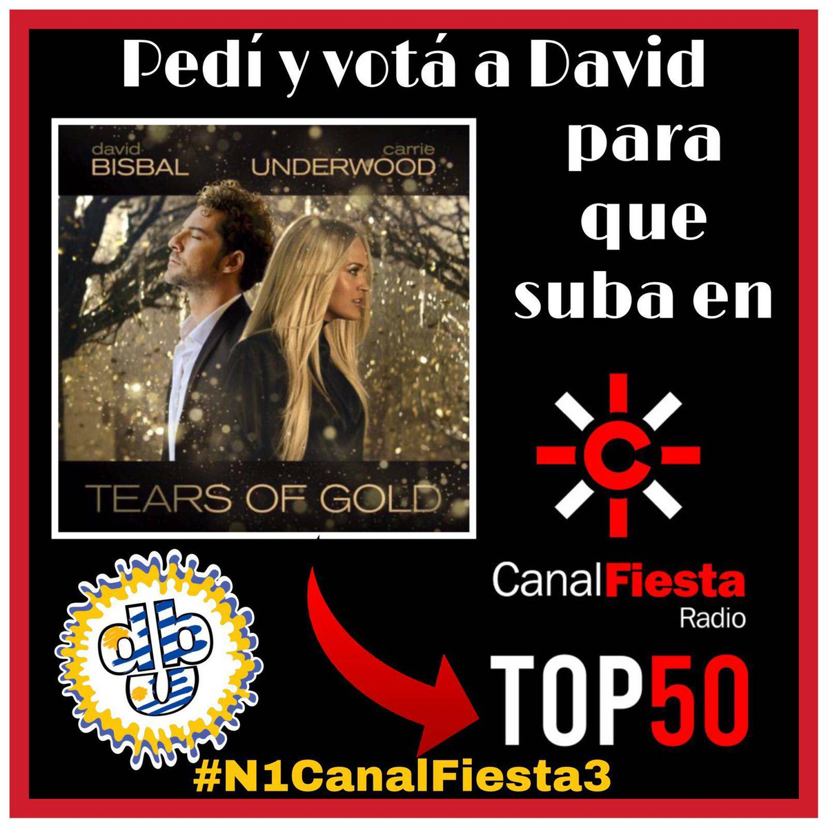 Nuestra canción favorita para #N1CanalFiesta3 @canalfiesta es #TearsOfGold de @davidbisbal y @carrieunderwood @dominguezja @UniversalSpain @FCDavidBisbalUY #FCDavidBisbalUruguay