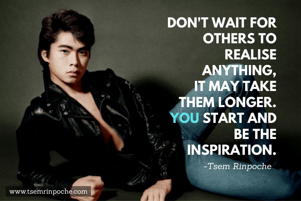 Be the #INSPIRATION.  #InspirationalQuotes  #inspirational  #tsemrinpoche #givingiscaring #GivingTuesday  #quotestoliveby  #quotesoftheday  #wisdom #quotesdaily