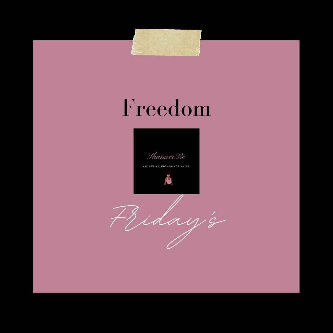 Freedom Friday Reminder ☀️  #millennial #mother #motivator