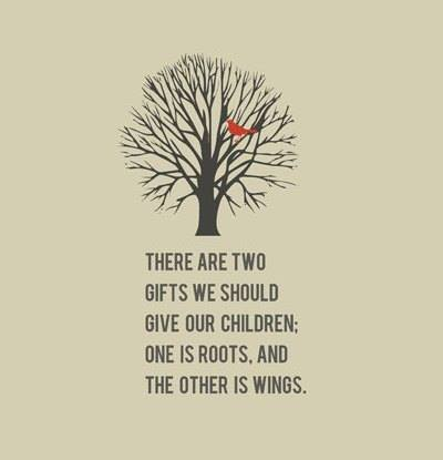 Thought for the Day.   #thoughtfortheday #GiveThemRootsAndWings