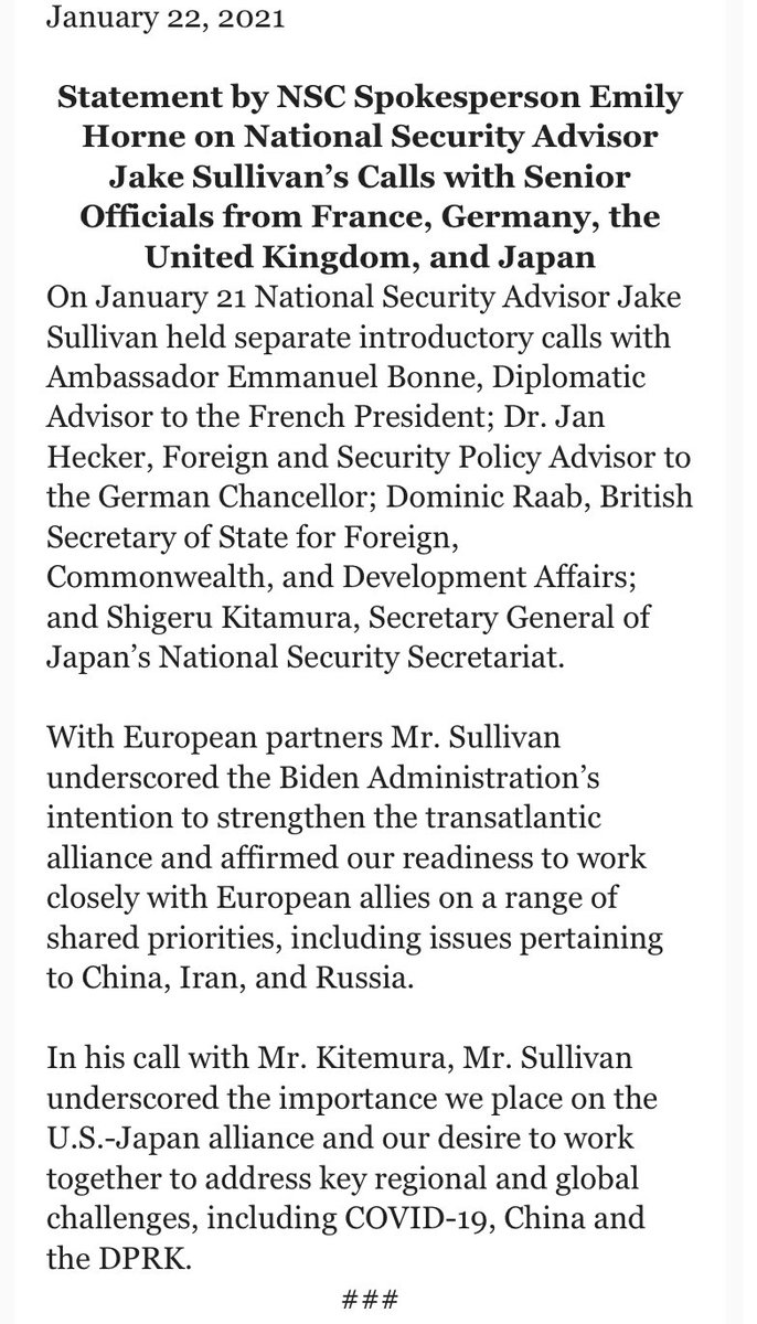 On the first full workday of the Biden administration, @jakejsullivan held separate calls with European and Japanese counterparts to underscore the importance of these alliances and talk about working together on global challenges, including China. https://t.co/TBWbazhoqg