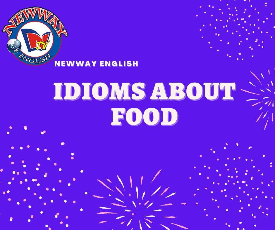 """Cùng Newway trở nên """"Tây"""" hơn với loạt Idioms (thành ngữ) """"xịn xò"""" về đồ ăn tiếp theo nào 😊 #TiengAnhDattui #idioms #idiomsaboutfood #English #LearnEnglish #Canada #EnglishLanguage #NewwayEnglish #EnglishwithTrevor #EnglishwithLe #IELTS #VSTEP #Trevor #Le #online https://t.co/M9hcElnd3b"""