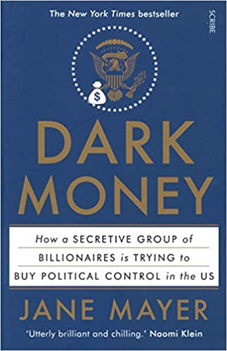Dark Money: The Hidden History of the Billionaires Behind the Rise of the Radical Right (2016) is a non-fiction book written by the American investigative journalist Jane Mayer   #democracy #fridaymorning #Republicans #ProjectLincoln
