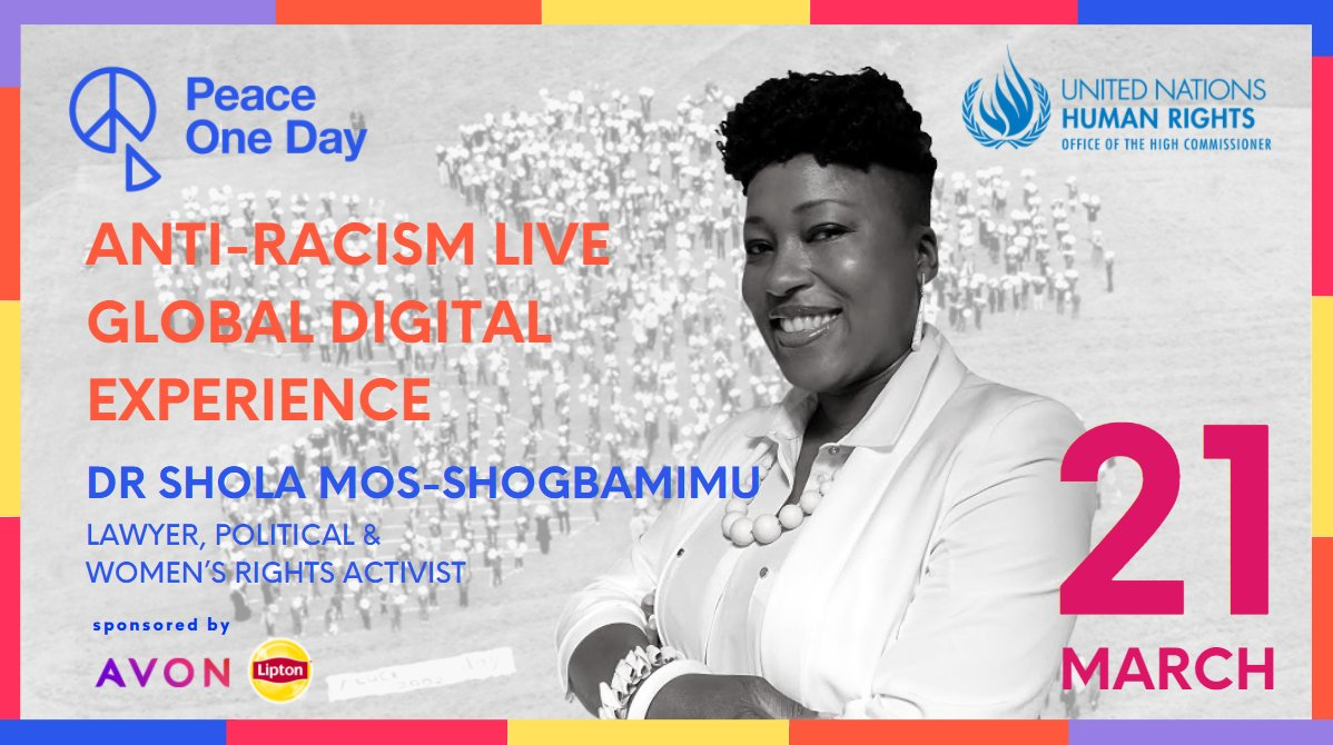 #PeaceOneDay @unhumanrights are delighted to announce that @sholamos1 will participate in the Anti-Racism Live Global Digital Experience  More info👉 #fightracism #standup4humanrights #SDG16Plus #qualityconnections #Liptonicetea #AvonWorldwide #SpeakOut